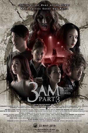 3 AM BANGKOK GHOST STORIES: PART 3